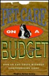 Pet Care on a Budget: How to Cut Costs Without Compromising Care - Virginia Parker Guidry