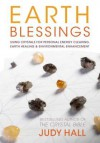Earth Blessing Crystals: A Practical Guide to Energizing Yourself and the World - Judy Hall