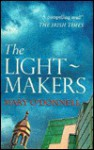 The Light-Makers - Mary O'Donnell