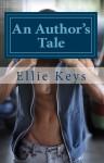 An Author's Tale - Ellie Keys