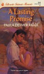 A Lasting Promise (Silhouette Intimate Moments, #344) - Paula Detmer Riggs