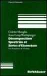 Decomposition Spectrale Et Series D'Eisenstein - J. L. Waldspurger