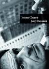 Jerzy Kosiński - Jerome Charyn