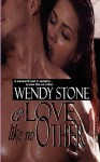 A Love Like No Other - Wendy Stone