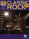 Classic Rock: Drum Play-Along Volume 2 [With CD] - Hal Leonard Publishing Company