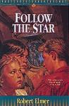 Follow the Star - Robert Elmer