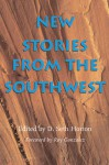 New Stories from the Southwest - D. Seth Horton, Ray Gonzalez