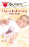 A Special Kind of Family - Eileen M. Berger