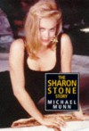 The Sharon Stone Story - Michael Munn