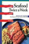 Seafood: Twice a Week - Evie Hansen