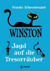 Winston 3 - Jagd auf die Tresorräuber - Frauke Scheunemann