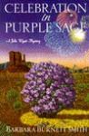 Celebration in Purple Sage - Barbara Burnett Smith