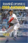 Baseball America Almanac: A Comprehensive Review of the 2007 Season, Featuring Statistics and Commentary - Will Lingo