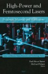High-Power and Femtosecond Lasers: Properties, Materials & Applications - Paul-Henri Barret, Michael Palmer