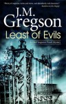 Least of Evils (A Chief Inspector Peach Mystery) - J.M. Gregson