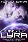 Sons of Lyra: Science Fiction Romance Anthology - Felicity Heaton