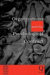 Organizations and the Psychological Contract: Managing People at Work - Peter J. Makin, Cary L. Cooper, Charles J. Cox