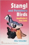 Stangl and Pennsbury Birds: An Identification and Price Guide - Mike Schneider