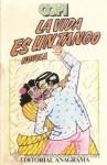 La vida es un tango - Copi