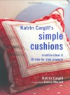 Katrin Cargill's Simple Cushions (Soft Furnishing Workbooks) - Katrin Cargill