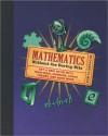 Mathematics: Without the Boring Bits - Richard Elwes
