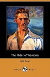 The Rider of Waroona (Dodo Press) - Firth Scott