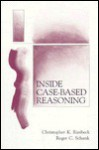 Inside Case-Based Reasoning (Artificial Intelligence Series) - Christopher K. Riesbeck, Roger C. Schank
