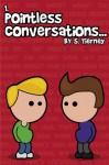Pointless Conversations: Superheroes - Scott Tierney