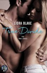 True Divide (The True Series Book 3) - Liora Blake