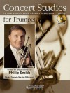 Concert Studies for Trumpet: Grade 3-6 - Philip Smith