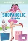 Shopaholic og søster - Sophie Kinsella