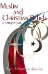 Muslim and Christian Beliefs: A Comparison - Bruce McDowell, Anees Zaka