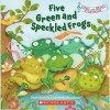 Five Green and Speckled Frogs (Sing and Read Storybook) - Constanza Basaluzzo