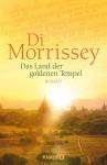 Das Land der goldenen Tempel: Roman - Di Morrissey, Sonja Schuhmacher, Robert A. Weiß, Gerlinde Schermer-Rauwolf