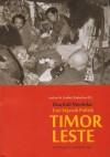 Dua Kali Merdeka; Esei Sejarah Politik Timor Leste - Avelino Maria Coelho da Silva, Max Lane