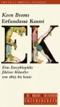 Erfundene Kunst: Eine Enzyklopädie fiktiver Künstler von 1605 bis heute (Die andere Bibliothek, #217) - Koen Brams, Christiane Kuby, Herbert Post