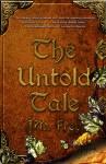 The Untold Tale - J.M. Frey