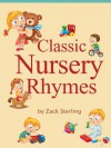 Classic Nursery Rhymes - Children's Favorite Nursery Rhymes Collection - Zack Sterling