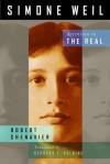 Simone Weil: Attention to the Real - Robert Chenavier, Bernard E. Doering