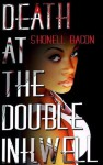 Death at the Double Inkwell - Shonell Bacon