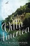 Villa America: A Novel - Liza Klaussmann