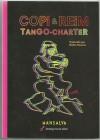 Tango-Charter - Copi, Reim