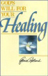 God's Will for Your Healing - Gloria Copeland