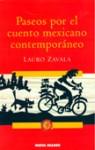 Paseos por el cuento mexicano contemporaneo - Lauro Zavala