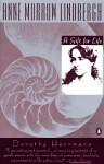 Anne Morrow Lindbergh: A Gift for Life - Dorothy Herrmann, Anne Morrow Lindbergh