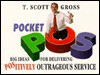 Pocket Pos: Big Ideas for Delivering Postively Outrageous Service - T. Scott Gross