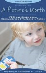 By Andy Bondy - Pictures Worth: PECS & Other Visual Communication Strategies in Autism (Topics in Autism) (2nd Revised edition) (5.2.2011) - Andy Bondy