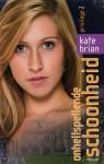 Onheilspellende schoonheid - Kate Brian, Suzanne Braam