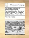 The Life and Opinions of Sebaldus Nothanker. Translated from the German of Friedrich Nicolai, by Thomas Dutton, A.M. ... Volume 1 of 3 - Friedrich Nicolai