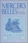 Mercer's Belles: The Journal of a Reporter - Roger Conant